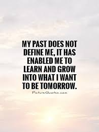 Learn From The Past Quotes Fascinating Lessons Learned In Life Quotes Sayings Lessons Learned In Life
