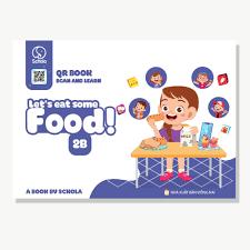 Sách học tiếng anh cho bé từ 3,4,5,6 tuổi, lớp 1. 2B Let's Eat Some Food!  có Clip giáo viên bản ngữ dạy qua game,câu đố giảm chỉ còn 250,000 đ