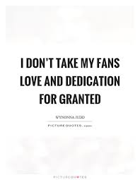 Dedication Quotes Delectable Dedication Quotes And Sayings