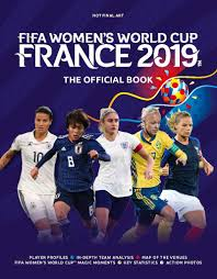 Fifa Womens World Cup France 2019tm The Official Book