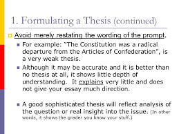 writing a historical essay the thesis and introduction a ppt formulating a thesis continued iuml129deg avoid merely restating the wording of the