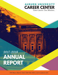 Auburn University School Of Industrial Graphic Design Auburn University Career Center Annual Report 2017 2018 By