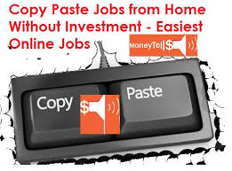 Easiest Online Jobs Copy Paste Jobs Online From Home Without Investment Moneytells
