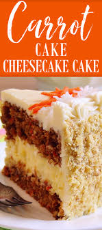 Carrot Cake Cheesecake Cake Bakery Style Wicked Good Kitchen