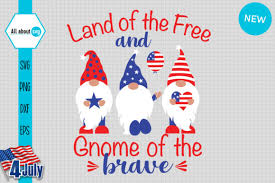 Svg stands for scalable vector graphics. Land Of The Free And Gnome Of The Brave Graphic By All About Svg Creative Fabrica
