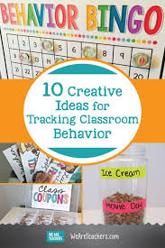 Creative Charts For School 10 Creative Ideas For Tracking Classroom Behavior