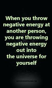 Negative Energy Quotes Amazing Love Is Negative Quotes Packed With When You Throw Negative Energy