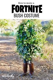 how to make an epic fortnite bush costume yourself with just a few supplies be