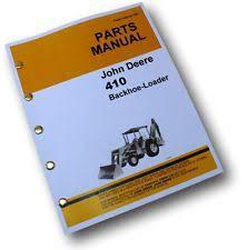 john deere backhoe parts john deere jd410 loader backhoe tractor parts manual catalog 410 exploded views
