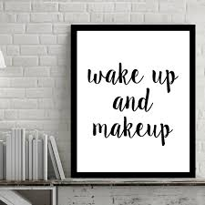 Canvas Wall Art Quotes Best Wake Up And Make Up Quotes Canvas Art Pop Art By Numbers Picture