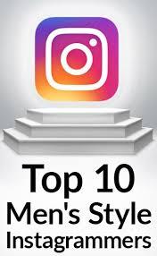 Top 10 Men's Style Instagrammers - Best Instagram Accounts For Men