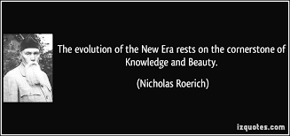 Beauty And Knowledge Quotes Best of The Evolution Of The New Era Rests On The Cornerstone Of Knowledge