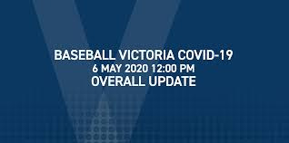 How to stay safe and well. Baseball Victoria Covid 19 Update Wednesday 6 May 12 00 Pm Overall Update Baseball Victoria