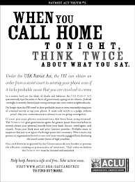 print ad the dangers of the patriot act american civil  print ad the dangers of the patriot act