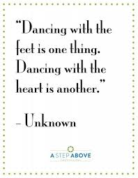 Inspirational Dance Quotes Inspiration The Best Inspirational Dance Quotes A Step Above Dance Academy
