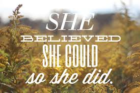 62314 She Believed She Could So She Did A Day In My Quote Book