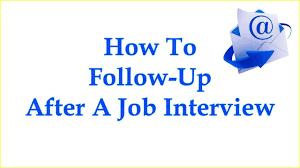 Job Interview Follow Up Email How To Send A Follow Up Email After A Job Interview With Sample Interview Thank You Email
