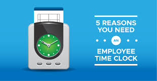 Employee Time 5 Reasons You Need An Employee Time Clock When I Work