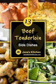 Let's talk about your christmas beef! What To Serve With Beef Tenderloin 13 Out Of This World Sides Jane S Kitchen Miracles