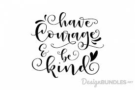 Welcome to i love melanin: The Free Svg Bundle Volume Iii Design Bundles In 2020 Have Courage And Be Kind Cricut Svg Quotes