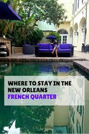 New Orleans 2 Bedroom Suites French Quarter 17 Best Ideas About New Orleans French Quarter On Pinterest