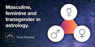 Masculine Feminine And Transgender In Astrology