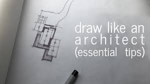 architecture drawing. Draw Like An Architect - Essential Tips Architecture Drawing