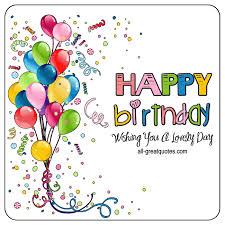 happy birthday images animated happy birthday wishing you a lovely day