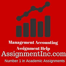 management accounting assignment help and homework help management accounting assignment help