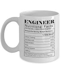gift ideas for engineers nutritional facts engineer coffee mug white ceramic mug for engineer gearbubble caign