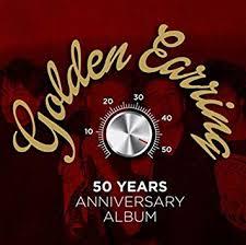 <b>GOLDEN EARRING</b> - <b>50</b> Years Anniversary Album - Amazon.com ...