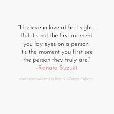 Love Quotes For Him For Her I Believe In Love At First Sight Amazing Quotes About Love At First Site