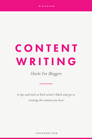 best blog writing tips ideas creative writing 6 content writing hacks for bloggers