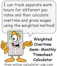Semi Monthly Timesheet Calculator With Weighted Average Overtime