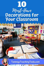 Top 10 Must Have Decorations For Elementary Classrooms