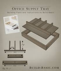 build an office. Build An Office Supply Tray - Building Plans By @BuildBasic Www.build-basic