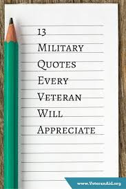 Veteran Quotes Cool 48 Military Quotes Every Veteran Will Appreciate VeteranAid