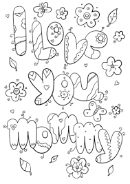 I Love You Mommy Coloring Page Free Printable Coloring Pages Adult