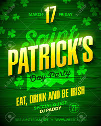 Green Party Flyer Saint Patricks Day Party Poster Design Eat Drink And Be Irish