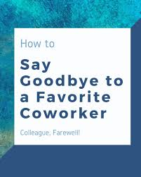 farewell messages for a colleague that