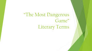 The Most Dangerous Game Literary Terms Ppt Download
