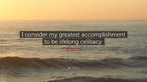 isaac newton quote i consider my greatest accomplishment to be isaac newton quote i consider my greatest accomplishment to be lifelong celibacy