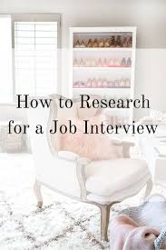 best images about career tips interview how to research for a job interview