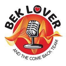 Bek Lover and The Come Back Team