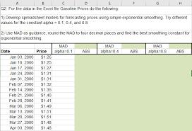 Forecasting Spreadsheet Solved Develop Spreadsheet Models For Forecasting Prices