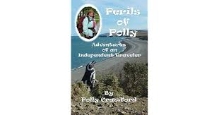Perils of Polly: Adventures of an Independent Traveler by Polly Crawford