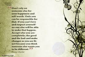 You Can Only Rely On Yourself Quotes Best of For Others To Respect You You Need To Respect Yourself 24 Quotes
