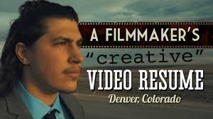 a filmmaker s creative video resume denver co a filmmaker s creative video resume denver co