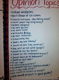 Possible Topics For Opinion Writing Opinion Writing