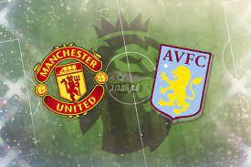 بث مباشر مشاهدة مباراة مانشستر يونايتد ضد أستون فيلا Man United vs Aston  villa جودة عالية لايف LIVE يلا شوت yallashoot || مشاهدة مانشستر يونايتد ضد  أستون فيلا رابط يوتيوب » وكالة
